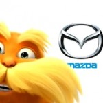 Mazda Gets Some Lorax-ion